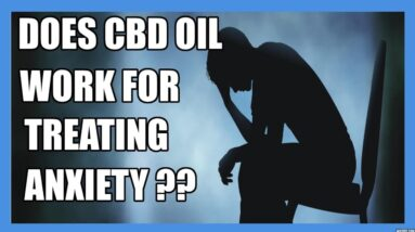 Using CBD for Anxiety, PTSD and Social Anxiety Disorder 💡(with study results)💡