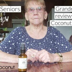 CBD For Seniors: Grandma Lois Reviews Clean Coconut Skincare Deep Relief