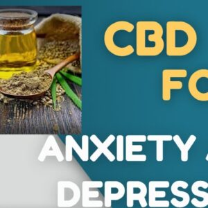 Best CBD For Anxiety, Depression, ADHD -Review