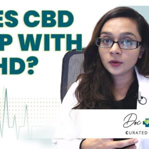 CBD For Teenagers - Does it Help With ADHD?