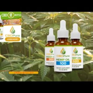 CBD Hemp Oil Review 2019 CBDPure Top Pick By Consumers