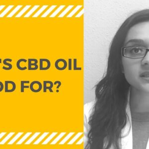CBD Oil for Chronic Pain, Anxiety, Insomnia, and More