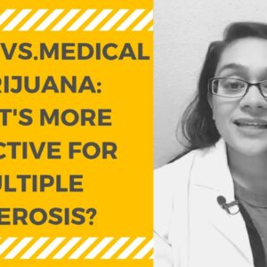 CBD OIL VS. MEDICAL MARIJUANA FOR MULTIPLE SCLEROSIS? [0:23]