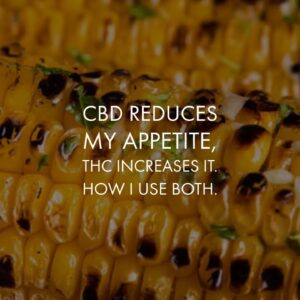 CBD reduces my appetite, while THC increases it. This is my experience