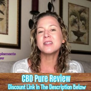 CBDPure Review - Must Watch This Before Buying