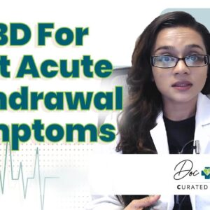 Does CBD Help With Post Acute Withdrawal Symptoms?