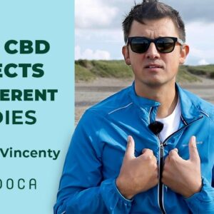 How CBD Affects Our Bodies Differently
