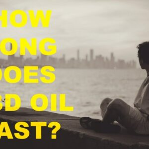 How long do CBD Oil Effects Last and What factors you should consider