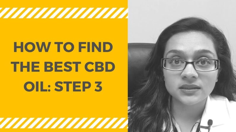 How to Get the Best CBD Hemp Oil: STEP 3