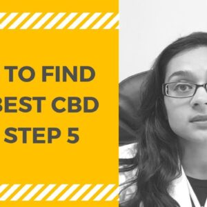 How To Get The Best CBD Hemp Oil: STEP 5
