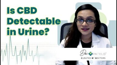 Is CBD Detectable In Urine?