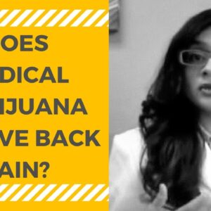 Can Medical Marijuana Be Used for Back Pain from Degenerative Disc Disease?