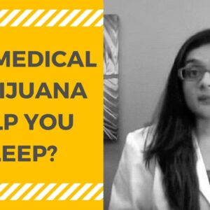 Medical Marijuana (Cannabis) for Sleep (Insomnia) 💤
