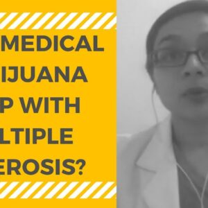 Medical Marijuana for Multiple Sclerosis (MS)