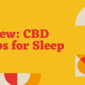 Review: CBD Drops + Sleep with CBN. Sleep better with this unique cannabinoid and terpene blend.