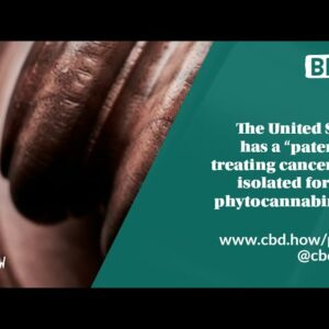 The United States has a patent on treating cancer with isolated forms of phytocannabinoids