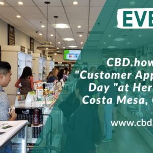 "CBD.how hosted a ""Customer Appreciation Day ""at Herbsnleaf in Costa Mesa, California"