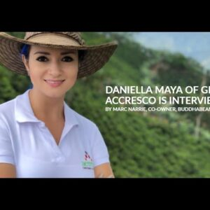 Daniella Maya of Grupo Accresco is interviewed by Marc Narrie, Co-owner, Buddhabeans Coffee