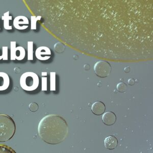 Water Soluble CBD - What is it and What are the Benefits