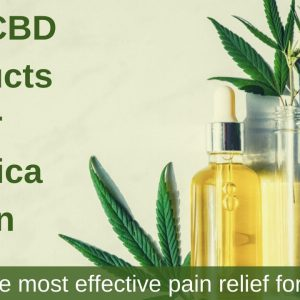 What is the most effective pain relief for sciatica? |  best CBD products for sciatica pain