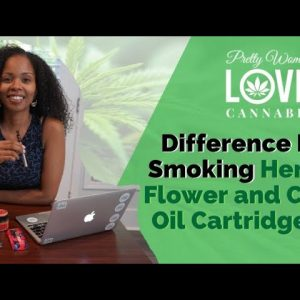 Difference In Smoking Hemp Flower and CBD Oil/How To Use Vape Pen Tutorial!