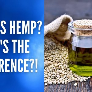 Is there really a difference between Hemp oil and CBD Oil?