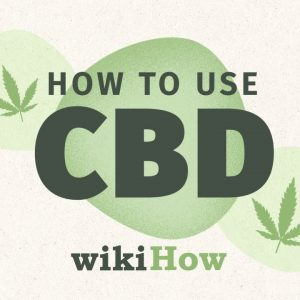 How to Use CBD | wikiHow Asks: What's the difference between CBD and THC, and how do you use it?