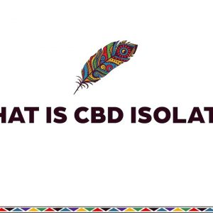 What is CBD Isolate and How-to Use It