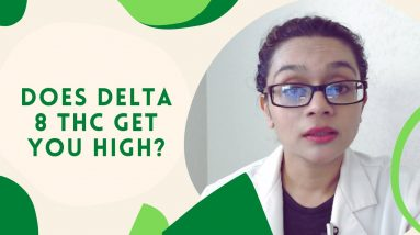 Does Delta 8 THC get you high?
